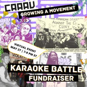 CAAAV's Karaoke Battle Fundraiser: Growing A Movement!